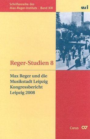 Reger-Studien 8 von Popp,  Susanne, Schaarwächter,  Jürgen