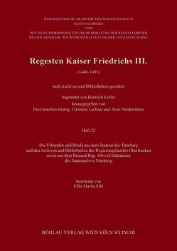Regesten Kaiser Friedrichs III. (1440-1493) von Eibl,  Elfie-Marita