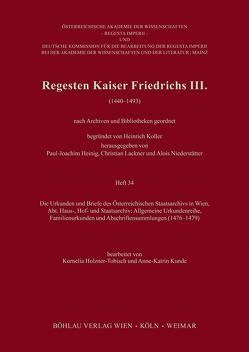 Regesten Kaiser Friedrichs III. von Holzner-Tobisch,  Kornelia, Kunde,  Anne-Katrin