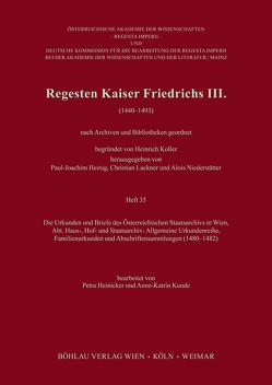 Regesten Kaiser Friedrichs III. von Heinicker,  Petra, Kunde,  Anne-Katrin