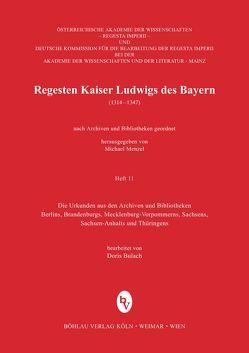 Regesten Kaiser Ludwigs des Bayern (1314-1347) von Bulach,  Doris