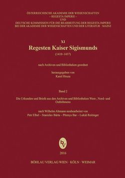 Regesten Kaiser Sigismunds (1410-1437) von Bar,  Premysl, Bárta,  Stanislav, Elbel,  Petr, Reitinger,  Lukáš
