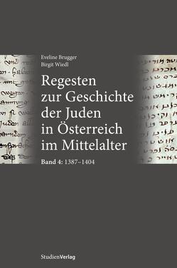 Regesten zur Geschichte der Juden in Österreich im Mittelalter von Brugger,  Eveline, Wiedl,  Birgit