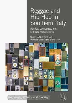 Reggae and Hip Hop in Southern Italy von Scarparo,  Susanna, Stevenson,  Mathias Sutherland