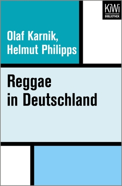 Reggae in Deutschland von Karnik,  Olaf, Philipps,  Helmut