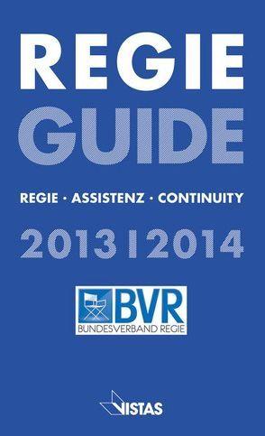 REGIE GUIDE 2013/2014 von Kasten,  Jürgen, Oetzmann,  Jobst C.