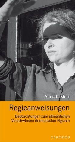 Regieanweisungen von Storr,  Annette