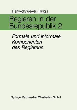 Regieren in der Bundesrepublik II von Hartwich,  Hans-Herman, Wewer,  Göttrik