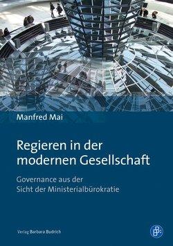 Regieren in der modernen Gesellschaft von Mai,  Manfred