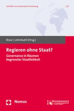 Regieren ohne Staat? von Lehmkuhl,  Ursula, Risse,  Thomas
