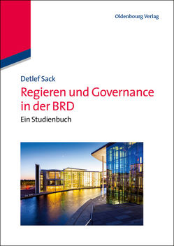 Regieren und Governance in der BRD von Sack,  Detlef