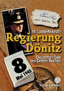 Regierung Dönitz von Lüdde-Neurath,  Walter