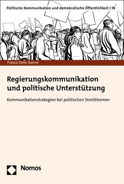 Regierungskommunikation und politische Unterstützung von Donne,  Franco Delle
