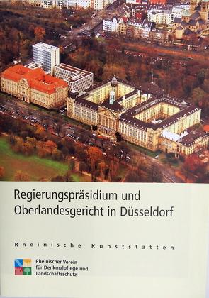 Regierungspräsidium und Oberlandesgericht in Düsseldorf von Knopp,  Gisbert, Wiemer,  Karl P