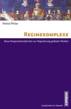 Regimekomplexe von Pfister,  Patrick