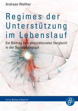 Regimes der Unterstützung im Lebenslauf von Walther,  Andreas