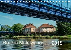 Region Mittelweser (Tischkalender 2018 DIN A5 quer) von Wösten,  Heinz