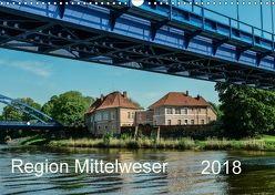 Region Mittelweser (Wandkalender 2018 DIN A3 quer) von Wösten,  Heinz