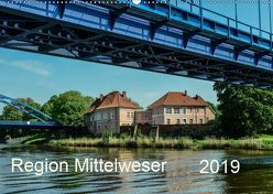 Region Mittelweser (Wandkalender 2019 DIN A2 quer) von Wösten,  Heinz