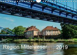 Region Mittelweser (Wandkalender 2019 DIN A4 quer) von Wösten,  Heinz
