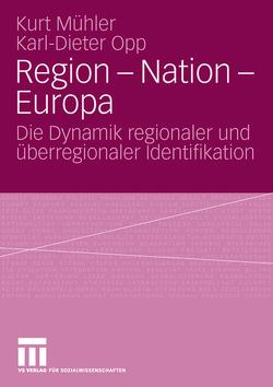 Region – Nation – Europa von Mäs,  Michael, Mühler,  Kurt, Opp,  Karl-Dieter, Richter,  Ralph