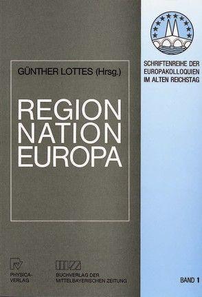Region, Nation – Europa von Lottes,  Günter