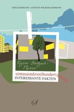 Region Stuttgart – Museen der Region Stuttgart von Gußmann,  Götz, Wacker-Gußmann,  Annette