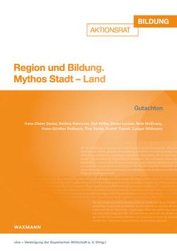 Region und Bildung von vbw – Vereinigung der Bayerischen Wirtschaft e.V.