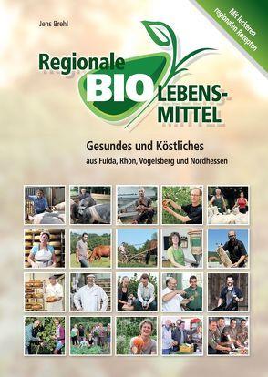 Regionale Biolebensmittel von Brehl,  Jens