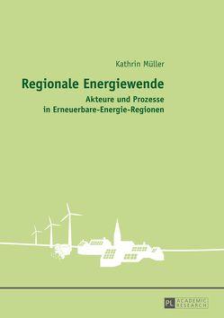 Regionale Energiewende von Müller,  Kathrin