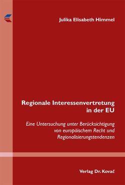 Regionale Interessenvertretung in der EU von Himmel,  Julika Elisabeth