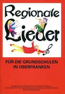 Regionale Lieder für die Grundschulen in Oberfranken von Degelmann,  Ingeborg
