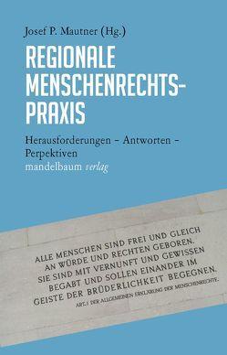 Regionale Menschenrechtspraxis von Mautner,  Josef P.