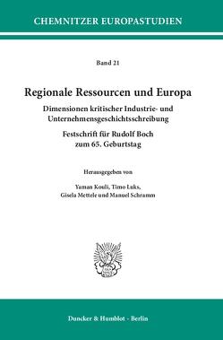 Regionale Ressourcen und Europa. von Kouli,  Yaman, Luks,  Timo, Mettele,  Gisela, Schramm,  Manuel