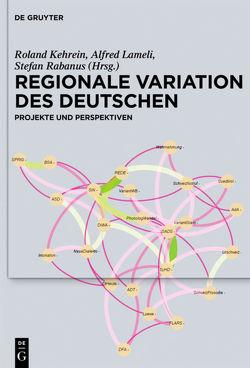 Regionale Variation des Deutschen von Kehrein,  Roland, Lameli,  Alfred, Rabanus,  Stefan