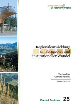 Regionalentwicklung im Berggebiet und institutioneller Wandel von Dax,  Thomas, Hovorka,  Gerhard