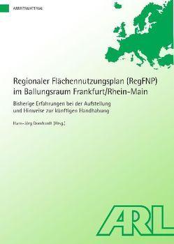Regionaler Flächennutzungsplan (RegFNP) im Ballungsraum Frankfurt/Rhein-Main von Domhardt,  Hans J