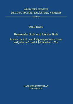 Regionaler Kult und lokaler Kult von Jericke,  Detlef