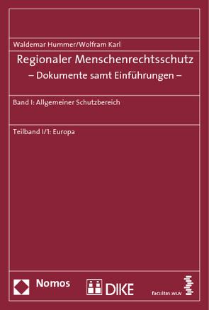 Regionaler Menschenrechtsschutz – Dokumente samt Einführungen – von Hummer,  Waldemar, Karl,  Wolfram