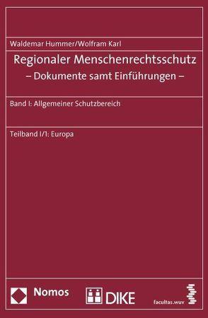 Regionaler Menschenrechtsschutz – Dokumente samt Einführungen von Hummer,  Waldemar, Karl,  Wolfram