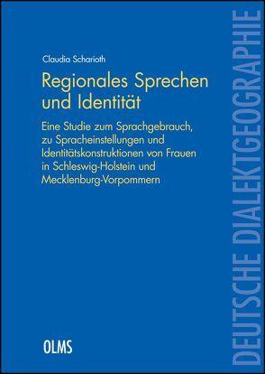 Regionales Sprechen und Identität von Scharioth,  Claudia