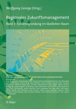 Regionales Zukunftsmanagement. Band 7: Existenzgründung im ländlichen Raum von George,  Wolfgang