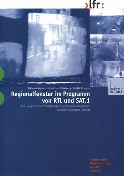 Regionalfenster im Programm von RTL und SAT.1 von Salwiczek,  Christian, Schnier,  Detlef, Volpers,  Helmut