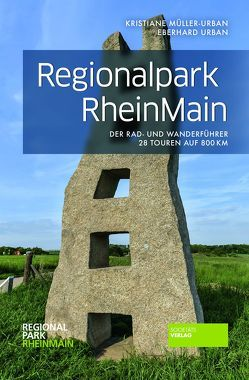 Regionalpark RheinMain von Müller-Urban,  Kristiane, Urban,  Eberhard