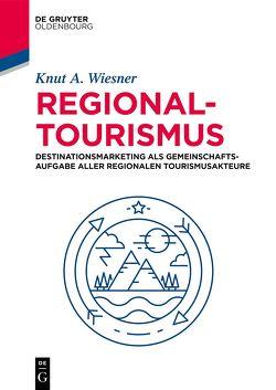Regionaltourismus von Wiesner,  Knut A.