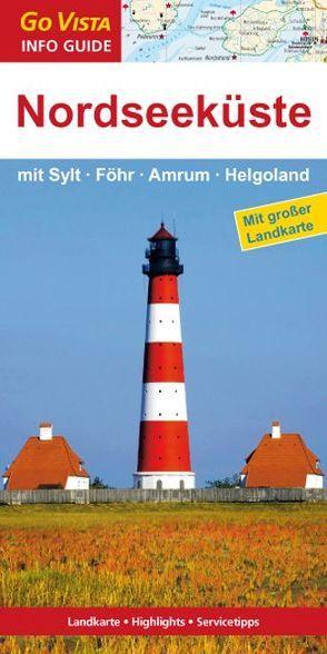 GO VISTA: Reiseführer Nordseeküste mit Sylt, Föhr, Amrum, Helgoland von Fründt,  Hans-Jürgen