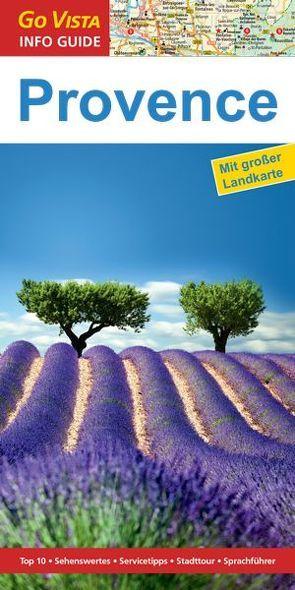 GO VISTA: Reiseführer Provence von Blisse,  Manuela, Lehmann,  Uwe