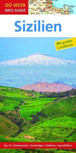 GO VISTA: Reiseführer Sizilien von Geiss,  Heide Marie Karin