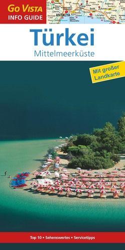 GO VISTA: Reiseführer Türkei von Bussmann,  Michael, Tröger,  Gabriele
