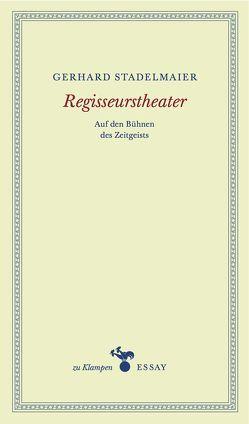Regisseurstheater von Hamilton,  Anne, Stadelmaier,  Gerhard